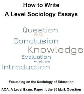 a level sociology essays how to write them revisesociology for more information on how to write sociology essays for the a level exam why not refer to my handy how to write sociology essays guide